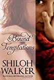 Bound Temptations: Beg Me & Tempt Me: Stories of Temptation and Submission