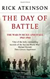 The Day of Battle (0349116350) by Rick Atkinson