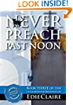 Never Preach Past Noon: Leigh Koslow...