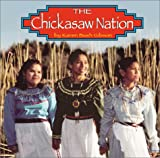 img - for The Chickasaw Nation (Native Peoples) book / textbook / text book
