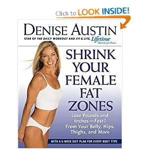 Click to buy Lose Weight Walking: Shrink Your Female Fat Zones: Lose Pounds and Inches--Fast!--From Your Belly, Hips, Thighs, and More from Amazon!