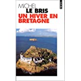 Un hiver en Bretagnepar Michel Le Bris