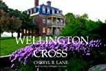 Wellington Cross (Wellington Cross Series)