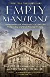 Empty Mansions: The Mysterious Life o…