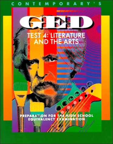 Contemporary's GED Test 4: Literature and the Arts: Preparation for the High School Equivalency Examination (Contemporarys Ged Satellite) PDF