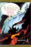 Le Silmarillion : Contes et L�gendes inachev�s (French Edition)
