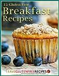 15 Gluten Free Breakfast Recipes (Eng...