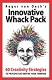 Innovative Whack Pack (157281442X) by Oech, Roger Von