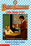 Karen's Chain Letter (Baby-Sitters Little Sister, No.101) (0590500538) by Martin, Ann M.