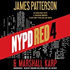 NYPD Red 4 Audiobook by James Patterson, Marshall Karp Narrated by Edoardo Ballerini, Jay Snyder