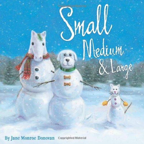 Small, Medium & Large - Jane Monroe Donovan