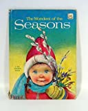 img - for The Wonders of the Seasons (A Big Golden Book) book / textbook / text book