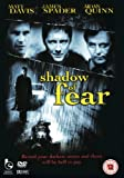 Shadow of Fear [DVD]