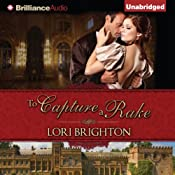 To Capture a Rake: The Seduction Series, Book 2 | [Lori Brighton]
