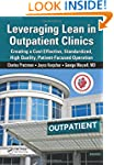 Leveraging Lean in Outpatient Clinics...