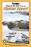 img - for Fighter Escort (Tales of the RAF) book / textbook / text book