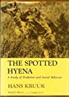 Spotted Hyena: A Study of Predation and Social Behavior (Wildlife Behavior &amp; Ecology)