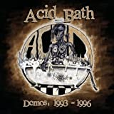 Demos: 1993-1996 by Acid Bath (2005) Audio CD