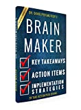 Brain Maker: by Dr. David Perlmutter | An Action Summary | Key Takeaways, Action Items, & Implementation Strategies (Brain maker, Grain Brain, Microbiome, Dementia, Alzheimer's)