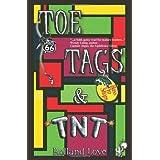 Toe Tags & TNT ~ Rolland Love