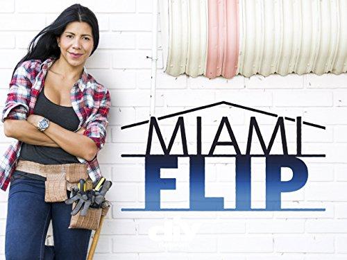 Miami Flip Season 1