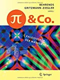 img - for Pi und Co.: Kaleidoskop der Mathematik (German Edition) book / textbook / text book