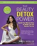 The Beauty Detox Power: Nourish Your...