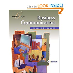 Business Communication: Process and Product (with InfoTrac) Mary Ellen Guffey