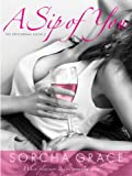 A Sip of You (The Epicurean Series Book 2)