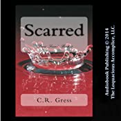 Scarred | [C.R. Gress]