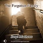 The Forgotten Family | Beryl Matthews