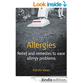 Allergies: Relief and remedies to ease allergy problems (52 Brilliant Ideas)