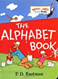 The Alphabet Book (Bright & Early Board Books(TM)) (0375806032) by Eastman, P.D.