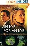 An Eye for an Eye (Heroes of Quantico Series, Book 2) (Volume 2)
