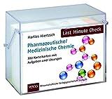 Last Minute Check - Pharmazeutische/Medizinische Chemie: 300 Karteikarten mit Aufgaben und Lösungen