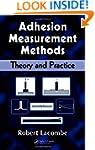 Adhesion Measurement Methods: Theory...