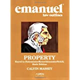 Emanuel Law Outlines: Property, Dukeminier/Krier Edition ~ Calvin R. Massey