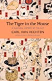 The Tiger in the House: A Cultural History of the Cat (New York Review Books Classics)