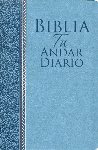 Biblia Tu Andar Diario Piel ESP. Color Azul Marino: Your Daily Walk Bible Bonded Leather Navy Blue