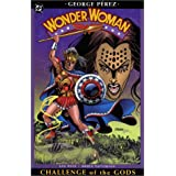 Wonder Woman: Challenge of the Godspar George Perez