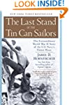 The Last Stand of the Tin Can Sailors...