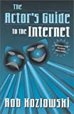img - for The Actor's Guide to the Internet book / textbook / text book