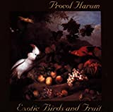 Exotic Birds & Fruit by Procol Harum [Music CD]