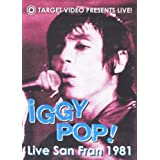 Iggy Pop - Live San Fran 1981 ~ Iggy Pop