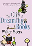 Walter Moers The City Of Dreaming Books