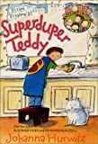 Superduper Teddy (Riverside Kids) (0064421465) by Hurwitz, Johanna