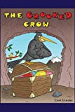 The Crooked Crow: None