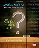 The Best-Kept Teaching Secret: How Written Conversations Engage Kids, Activate Learning, Grow Fluent Writers . . . K-12 (Corwin Literacy)