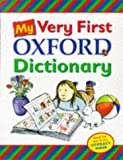 Hachette Children's Books MY VERY FIRST OXFORD DICTIONARY