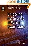 Unlocking the Secrets of White Dwarf...